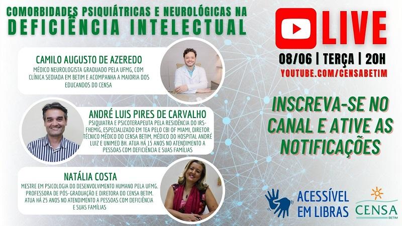 """""""Comorbidades psiquiátricas e neurológicas na deficiência intelectual"""" é o tema da próxima live do CENSA"""